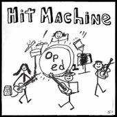 Hit Machine de Oped