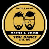 You Dance (feat. Ella) de Mattei