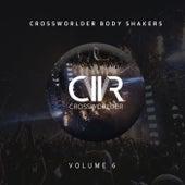 Crossworlder Body Shakers, Vol. 6 - EP de Various Artists