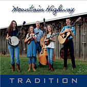 Tradition de Mountain Highway