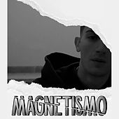 Magnetismo by Soak