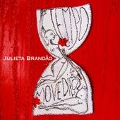 Tempo Movediço de Julieta Brandão