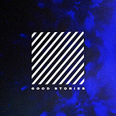 Good Stories de Storyside Worship