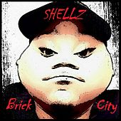 Brick City von Shellz