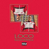 Loco by Elle