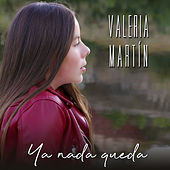 Ya Nada Queda von Valeria Martín