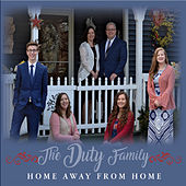 Home Away from Home de The Duty Family