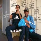 C'est Fini by Gaza Gang