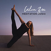 Calm Zen Meditation Music - An Essential Set for Meditation and Yoga Exercises, Zen Practice, Achieving Inner Harmony and Balance de Zen Meditation and Natural White Noise and New Age Deep Massage