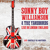Sonny Boy Williamson & The Yardbirds Live in London, England (Digitally Re-Mastered) de The Yardbirds