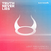 Truth Never Lies de Lost Frequencies