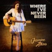 Where I've Never Been de Jasmine Atkins