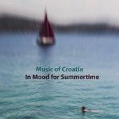 Music of croatia - in mood for summertime de Various Artists