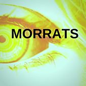 Morrats by DJ Shaw