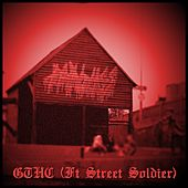 GTHC (feat. Street Soldier) by Pintglass