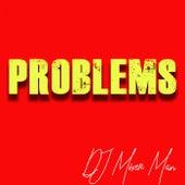 Problems de DJ Mixer Man