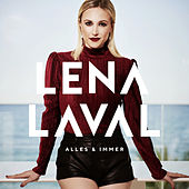 Alles und immer by Lena Laval