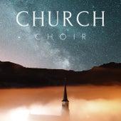 Church Choir Music by Various Artists