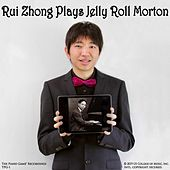 Rui Zhong Plays Jelly Roll Morton de Rui Zhong