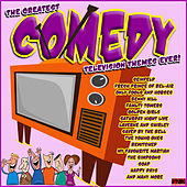 The Greatest Comedy Television Themes Ever de TV Themes