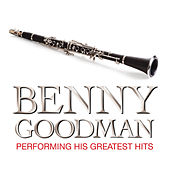 Benny Goodman Performing His Greatest Hits de Benny Goodman
