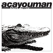 Funky Reggae by Acayouman