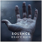 Heavy Rain by Solence