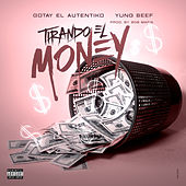 Tirando el Money by Yung Beef