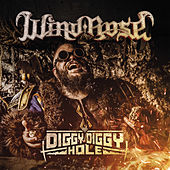 Diggy Diggy Hole by Windrose