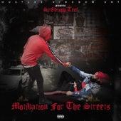 Motivation for the Streets de Teefy Hicks