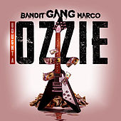 Bought a Ozzie by Bandit Gang Marco