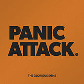Panic Attack by The Glorious Sons