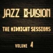 The Midnight Sessions, Vol. 4 de Jazz D-Vision