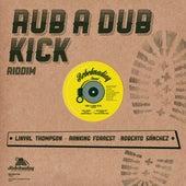 Rebelmadiaq Sound presents Rub a Dub Kick Riddim de Various Artists