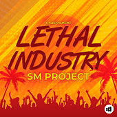 Lethal Industry by SM Project