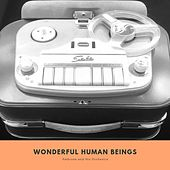 Wonderful Human Beings by Ambrose & His Orchestra