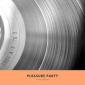 Pleasure Party de Various Artists