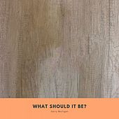 What Should It be? de Gerry Mulligan
