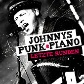 Letzte Runden by Johnnys Punk Piano