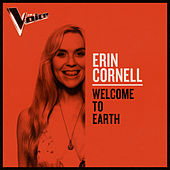 Welcome To Earth (The Voice Australia 2019 Performance / Live) de Erin Cornell