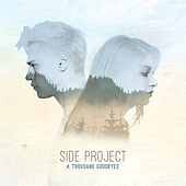 A Thousand Goodbyes von The Side Project