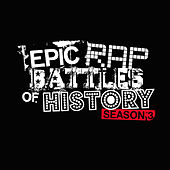 Epic Rap Battles of History ‎– Season 3 by Epic Rap Battles of History
