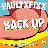 Back Up by DJ Fixx