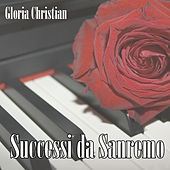 Successi da Sanremo de Gloria Christian