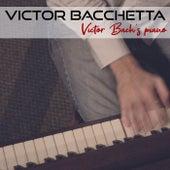 Victor Bach's Piano von Victor Bacchetta