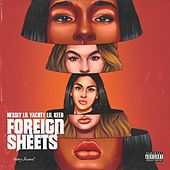 Foreign Sheets (feat. Lil Keed & Lil Yachty) de Nessly