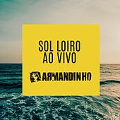 Sol Loiro (Ao Vivo) de Armandinho