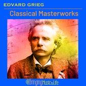 Edvard Grieg Classical Masterworks de Various Artists