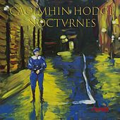 Nocturnes by Caoimhin Hodge