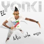 Mio Vite Eso de El Yonki